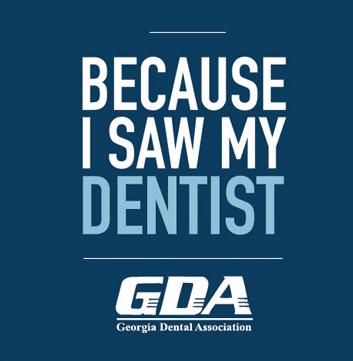 Because I Saw My Dentist - GDA